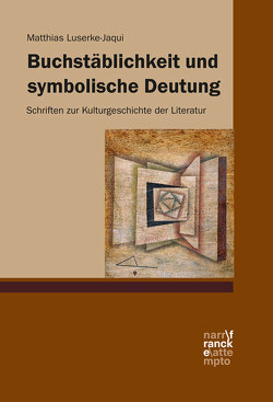 Buchstäblichkeit und symbolische Deutung von Luserke-Jaqui,  Matthias
