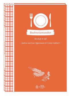 Buchweizenzauber von Andrea und Lisa Oppermann & Conny Golchert