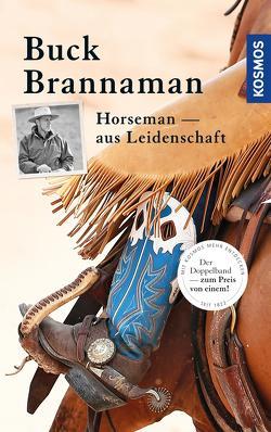 Buck Brannaman – Horseman aus Leidenschaft von Brannaman,  Buck, Reynolds,  William