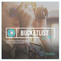 bucket list for life von Hafenprinzessin,  Die