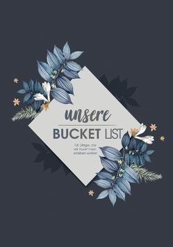 Bucket List Paare – Über 100 Dinge, die jedes Paar einmal tun sollte zum Selberschreiben im Bucketlist Journal von Love List
