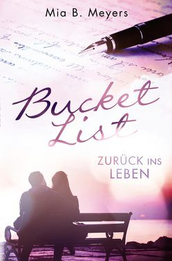 Bucket List von Meyers,  Mia B.