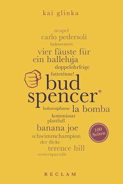 Bud Spencer. 100 Seiten von Glinka,  Kai