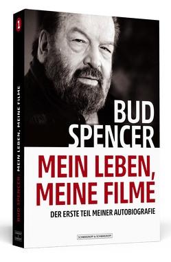 Bud Spencer – Mein Leben, meine Filme von Filippi,  David De, Luca,  Lorenzo De, Schmidt,  Leo, Spencer,  Bud