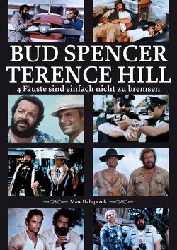 Bud Spencer und Terence Hill von Halupczok,  Marc