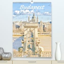 Budapest – Ein malerischer Spaziergang (Premium, hochwertiger DIN A2 Wandkalender 2021, Kunstdruck in Hochglanz) von Hackstein,  Bettina