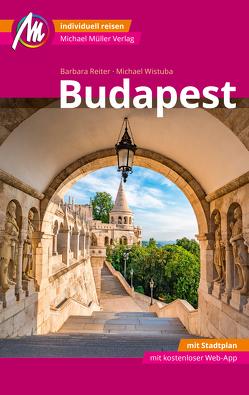 Budapest MM-City Reiseführer Michael Müller Verlag von Reiter,  Barbara, Wistuba,  Michael