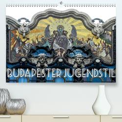 Budapester Jugendstil (Premium, hochwertiger DIN A2 Wandkalender 2020, Kunstdruck in Hochglanz) von Robert,  Boris