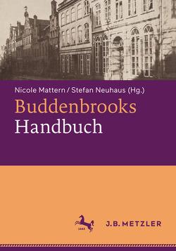 Buddenbrooks-Handbuch von Mattern,  Nicole, Neuhaus,  Stefan