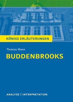 Buddenbrooks von Thomas Mann. von Brand,  Thomas, Mann,  Thomas