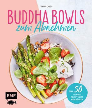 Buddha Bowls zum Abnehmen von Dusy,  Tanja