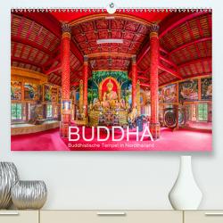 BUDDHA – Buddhistische Tempel in Nordthailand (Premium, hochwertiger DIN A2 Wandkalender 2020, Kunstdruck in Hochglanz) von Christen,  Ernst