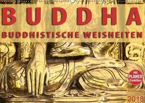 BUDDHA Buddhistische Weisheiten (Wandkalender 2018 DIN A2 quer) von BuddhaART