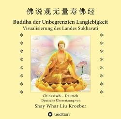 Buddha der Unbegrenzten Langlebigkeit von Kröber,  Shay Whar