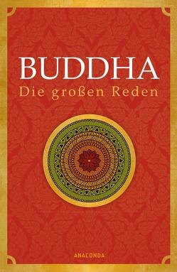 Buddha – Die großen Reden von Buddha