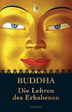 Buddha – Die Lehren des Erhabenen von Buddha, Fuchs,  Isabelle, Oldenberg,  Hermann