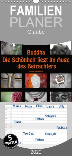 Buddha Die Schönheit liegt im Auge des Betrachters – Familienplaner hoch (Wandkalender 2020 , 21 cm x 45 cm, hoch) von Bichmann,  Verena