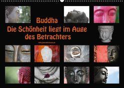 Buddha Die Schönheit liegt im Auge des Betrachters (Wandkalender 2018 DIN A2 quer) von Bichmann,  Verena