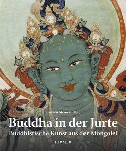 Buddha in der Jurte von Bunz,  Achim, Meinert,  Carmen