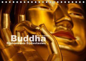 Buddha – Statuen aus Südostasien (Tischkalender 2019 DIN A5 quer) von Schickert,  Peter