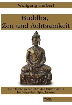 Buddha, Zen und Achtsamkeit von Herbert,  Wolfgang