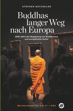 Buddhas langer Weg nach Europa