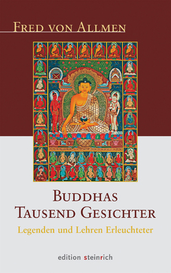Buddhas Tausend Gesichter von Allmen,  Fred von, Batchelor,  Stephen
