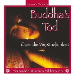 Buddha's Tod von Doden,  Menno