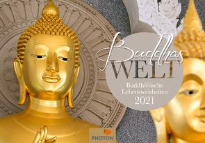 BUDDHAS WELT Kalender 2021 von PHOTON Verlag