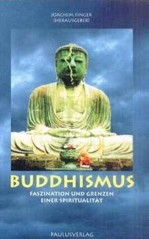 Buddhismus von Dätwyler,  Philippe, Finger,  Joachim, Kalff,  Martin