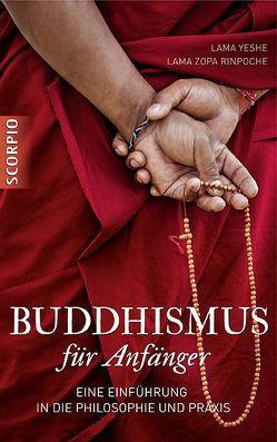 Buddhismus für Anfänger von Lama Yeshe, Lama Zopa Rinpoche