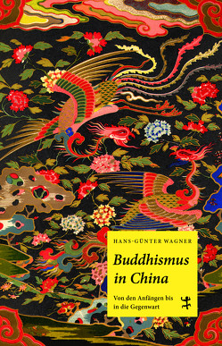 Buddhismus in China von Wagner,  Hans-Günter