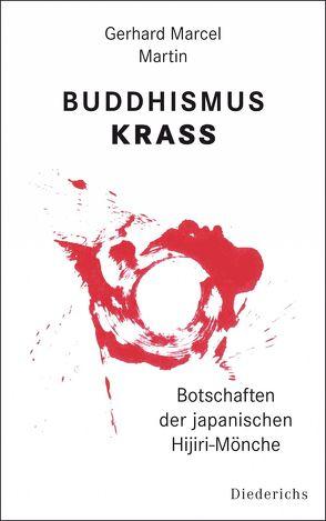 Buddhismus krass von Martin,  Gerhard Marcel