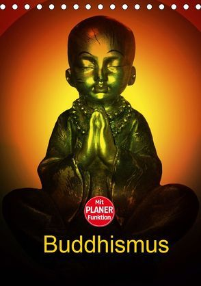 Buddhismus (Tischkalender 2019 DIN A5 hoch)