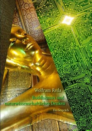 Buddhismus und naturwissenschaftliches Denken von Reda,  Wolfram