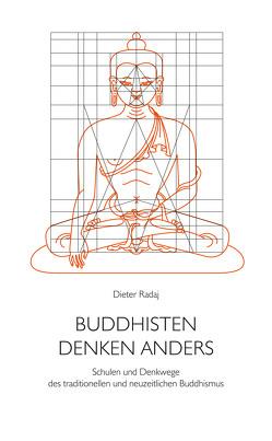 Buddhisten denken anders von Radaj,  Dieter