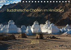 Buddhistische Chörten im Himalaya (Tischkalender 2019 DIN A5 quer) von Koenig,  Jens