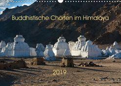 Buddhistische Chörten im Himalaya (Wandkalender 2019 DIN A3 quer) von Koenig,  Jens