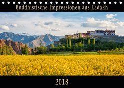 Buddhistische Impressionen aus Ladakh (Tischkalender 2018 DIN A5 quer) von Niemann,  Maro