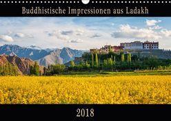 Buddhistische Impressionen aus Ladakh (Wandkalender 2018 DIN A3 quer) von Niemann,  Maro