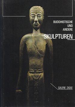 Buddhistische und andere Skulpturen von Plener,  Doris, Zacke,  Irene, Zacken,  Wolfmar