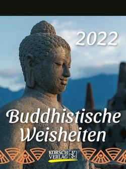Buddhistische Weisheiten 2022 von Korsch Verlag