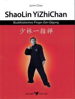 Buddhistisches Finger-Zen-Qigong von Chen,  Jumin