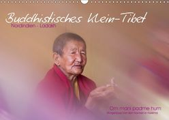 Buddhistisches Klein-Tibet (Wandkalender 2019 DIN A3 quer)