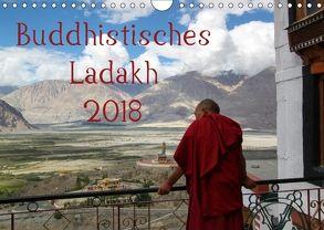 Buddhistisches Ladakh (Wandkalender 2018 DIN A4 quer) von Gruse,  Sven
