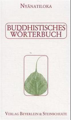 Buddhistisches Wörterbuch von Nyanaponika, Nyanatiloka