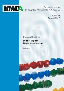 Budget impact Bürgerversicherung von Drabinski,  Thomas