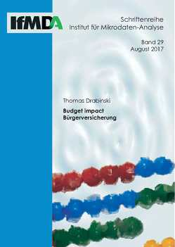 Budget impact Bürgerversicherung von Thomas,  Drabinski