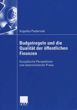 Budgetregeln und die Qualität der öffentlichen Finanzen von Obermann,  Prof. Dr. Gabriel, Pasterniak,  Angelika