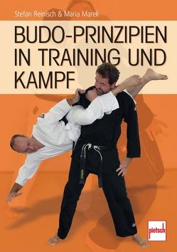 Budo-Prinzipien in Training und Kampf von Marek,  Maria, Reinisch,  Stefan